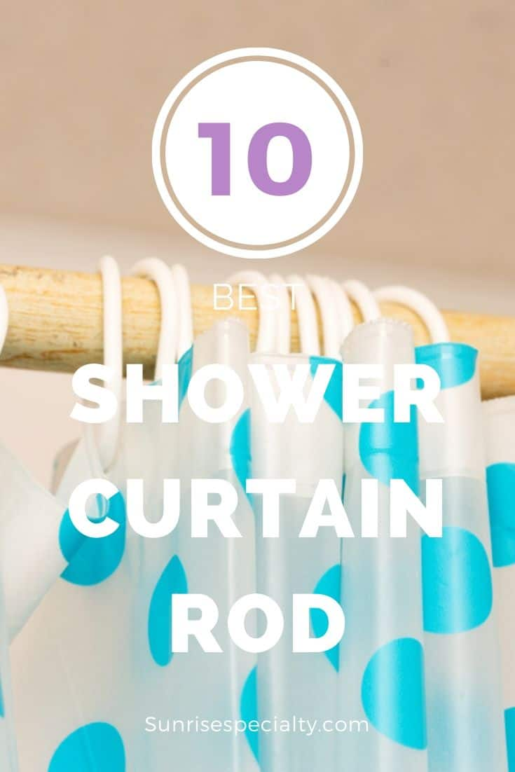 10 Best Shower Curtain Rods Of 2020