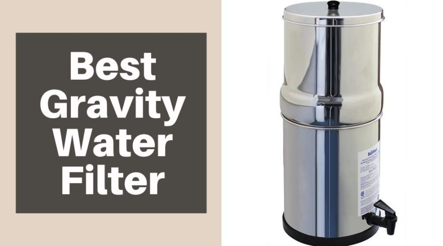 Best Gravity Water Filter