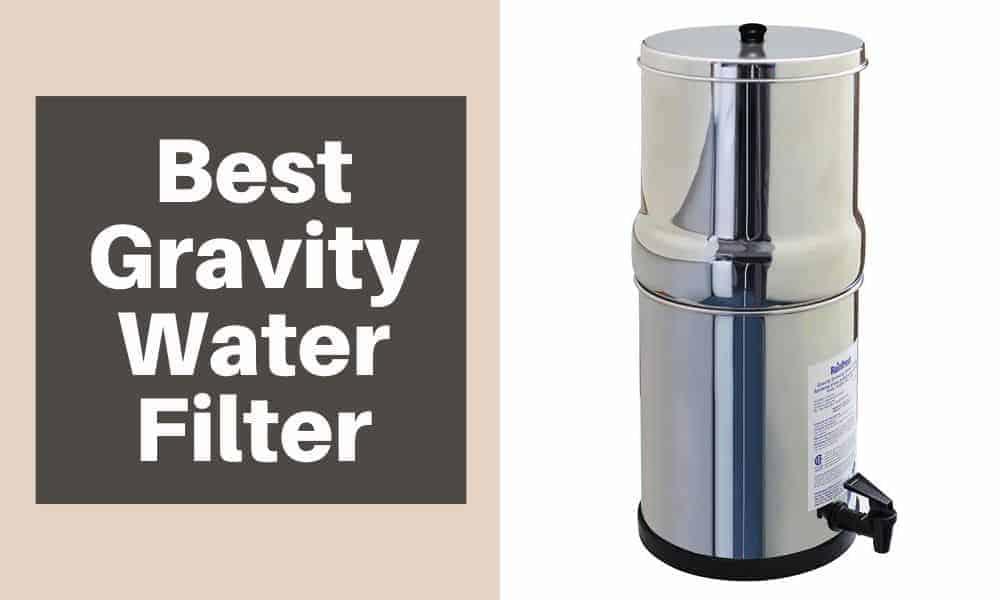 Best Gravity Water Filter